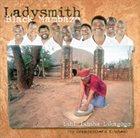 LADYSMITH BLACK MAMBAZO Lihl' Ixhiba Likagogo album cover