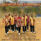 LADYSMITH BLACK MAMBAZO Long Walk To Freedom album cover
