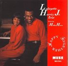 LAFAYETTE HARRIS JR Lafayette Harris, Jr. Trio featuring Melba Moore : Happy Together album cover