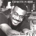 LAFAYETTE HARRIS JR Lafayette Is Here...Solo album cover