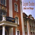 LAJOS DUDÁS Jazz on stage album cover