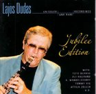 LAJOS DUDÁS Jubilee Edition (Unissued And Rare Recordings) album cover