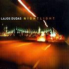 LAJOS DUDÁS Nightlight album cover