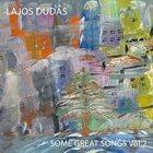 LAJOS DUDÁS Some Great Songs Vol. 2 album cover