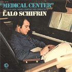 LALO SCHIFRIN Medical Center and Other Great Themes album cover