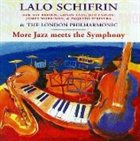 LALO SCHIFRIN More Jazz Meets the Symphony album cover