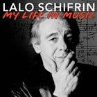 LALO SCHIFRIN My Life in Music album cover