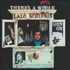 LALO SCHIFRIN There's a Whole Lalo Schifrin Goin' On Album Cover