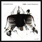 LAMA LAMA + Joachim Badenhorst : Metamorphosis album cover