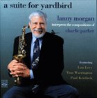 LANNY MORGAN A Suite For Yardbird album cover