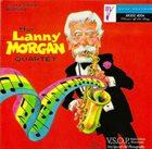 LANNY MORGAN The Lanny Morgan Quartet album cover