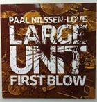 LARGE UNIT First Blow album cover