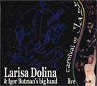LARISA DOLINA Carnival Of Jazz (with Igor Butman's Big Band) album cover
