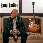 LARRY CARLTON Greatest Hits  Rerecorded Volume One album cover