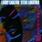 LARRY CARLTON No Substitution - Live In Osaka (with Steve Lukather) album cover