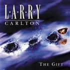 LARRY CARLTON The Gift album cover