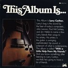 LARRY CARLTON With a Little Help From My Friends album cover