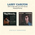 LARRY CARLTON With A Little Help From My Friends / Singing/Playing album cover