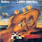 LARRY CORYELL Bolero album cover