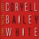 LARRY CORYELL Larry Coryell, Victor Bailey & Lenny White : Electric album cover