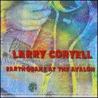 LARRY CORYELL Earthquake at the Avalon album cover