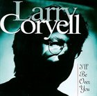 LARRY CORYELL I'll Be Over You album cover