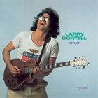 LARRY CORYELL Return album cover