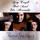 LARRY CORYELL Three Guitars album cover
