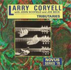 LARRY CORYELL Tributaries album cover
