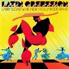 LARRY ELGART Latin Obsession album cover