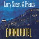 LARRY NOZERO Grand Hotel album cover