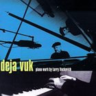 LARRY VUCKOVICH Deja Vuk album cover