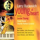 LARRY VUCKOVICH Young at Heart album cover