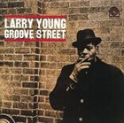 LARRY YOUNG Groove Street album cover