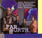 LARS DANIELSSON Far North album cover