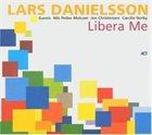 LARS DANIELSSON Libera Me album cover