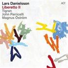 LARS DANIELSSON Liberetto II album cover