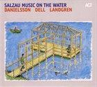 LARS DANIELSSON Salzau Music On The Water album cover