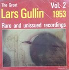 LARS GULLIN 1953 - Rare And Unissued Recordings, Vol. 2 album cover
