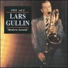 LARS GULLIN 1953 Volume 2 - Modern Sounds album cover