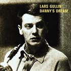 LARS GULLIN Danny's Dream album cover