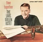 LARS GULLIN Fine Together album cover