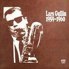 LARS GULLIN Lars Gullin 1959-1960 album cover