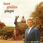 LARS GULLIN Lars Gullin Plays album cover