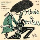 LARS GULLIN Lars Gullin: Tribute to Britain, vol. 2 album cover
