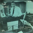 LARS GULLIN Lars Gullin with G. Theselius orchestra album cover