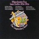 LARS GULLIN Manchester Fog - Lars Gullin 1954-1956 album cover