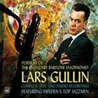 LARS GULLIN Portrait Of The Legendary Baritone Saxophonist - Complete 1956-1960 Studio Recordings album cover