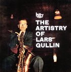 LARS GULLIN The Artistry of Lars Gullin album cover