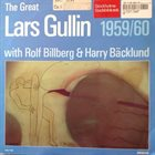 LARS GULLIN The Great Lars Gullin 1959/60 With Rolf Billberg & Harry Bäcklund album cover